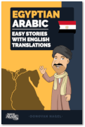 Egyptian Arabic - Easy Stories With English Translations