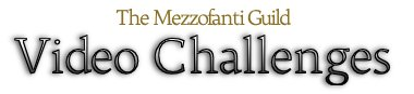 Mezzofanti Guild Video Challenges
